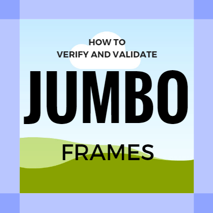verify and validate jumbo frames skylink data centers